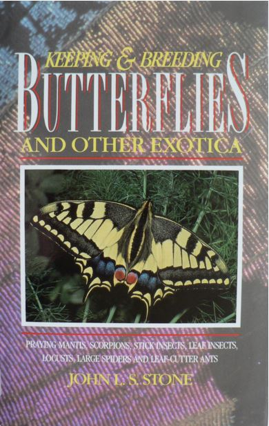 Keeping & Breeding Butterfiles and Other Exotica by John Stone - cover