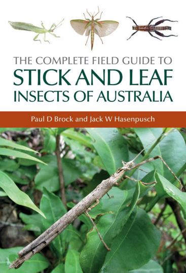 The Complete field Guide to Stick and Leaf Insects of Australia by Brock & Hasenpusch - cover